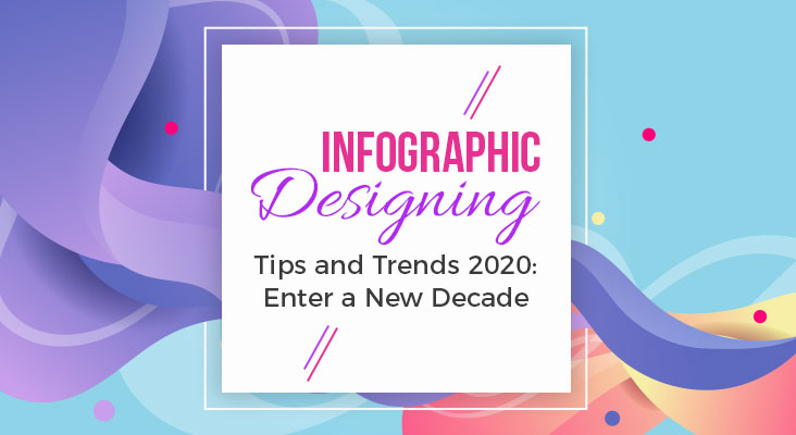 Infographic Designing Tips and Trends - OG Web Solutions